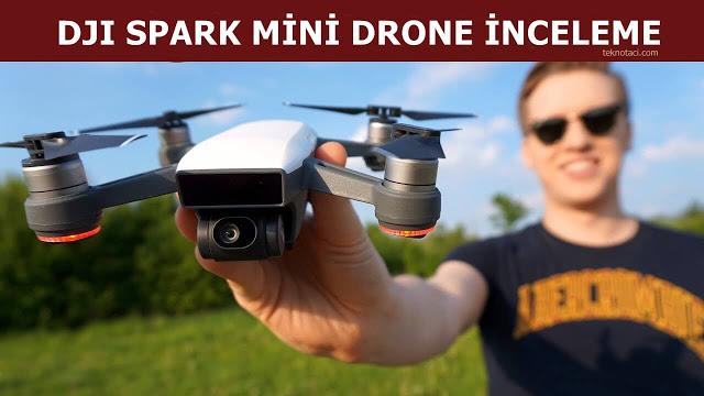 dji spark drone inceleme